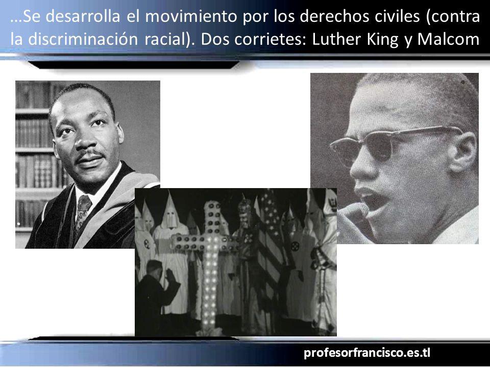 …Se desarrolla el movimiento por los derechos civiles (contra la discriminación racial).