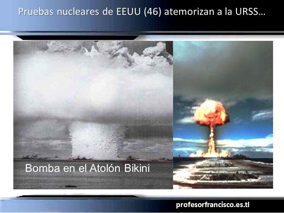 Pruebas nucleares de EEUU (46) atemorizan a la URSS…