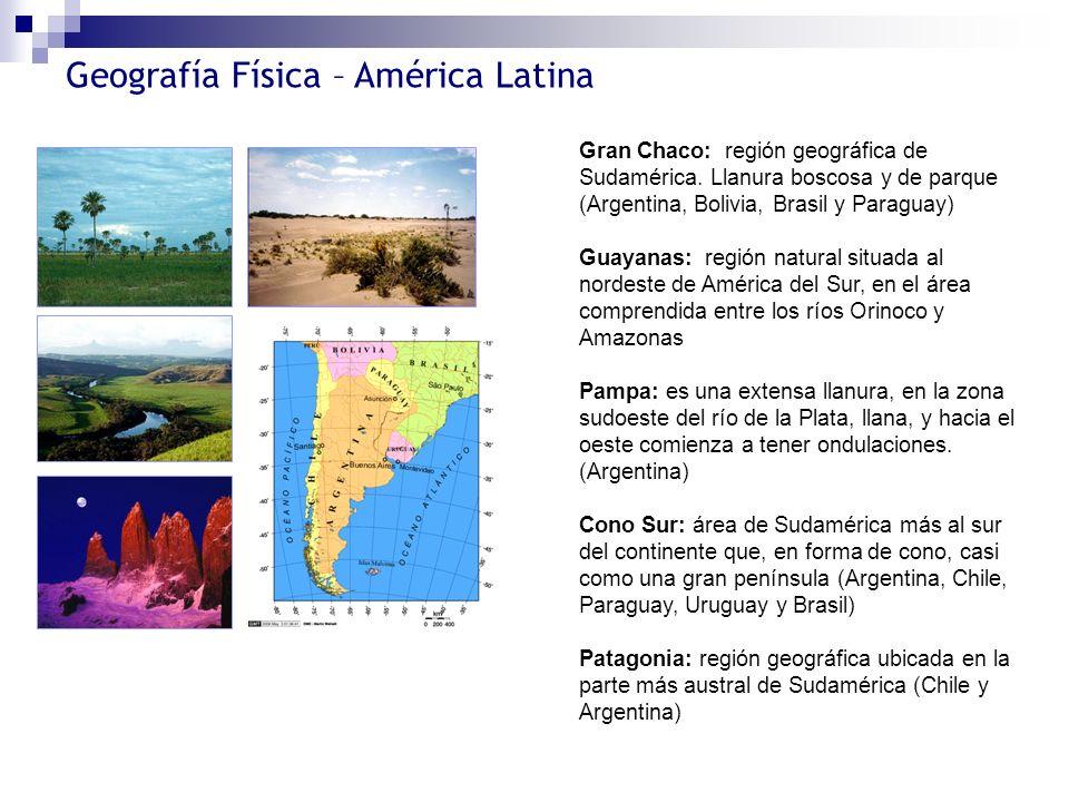 Gran Chaco: región geográfica de Sudamérica