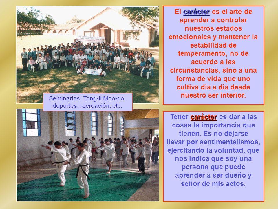 Seminarios, Tong-il Moo-do, deportes, recreación, etc.