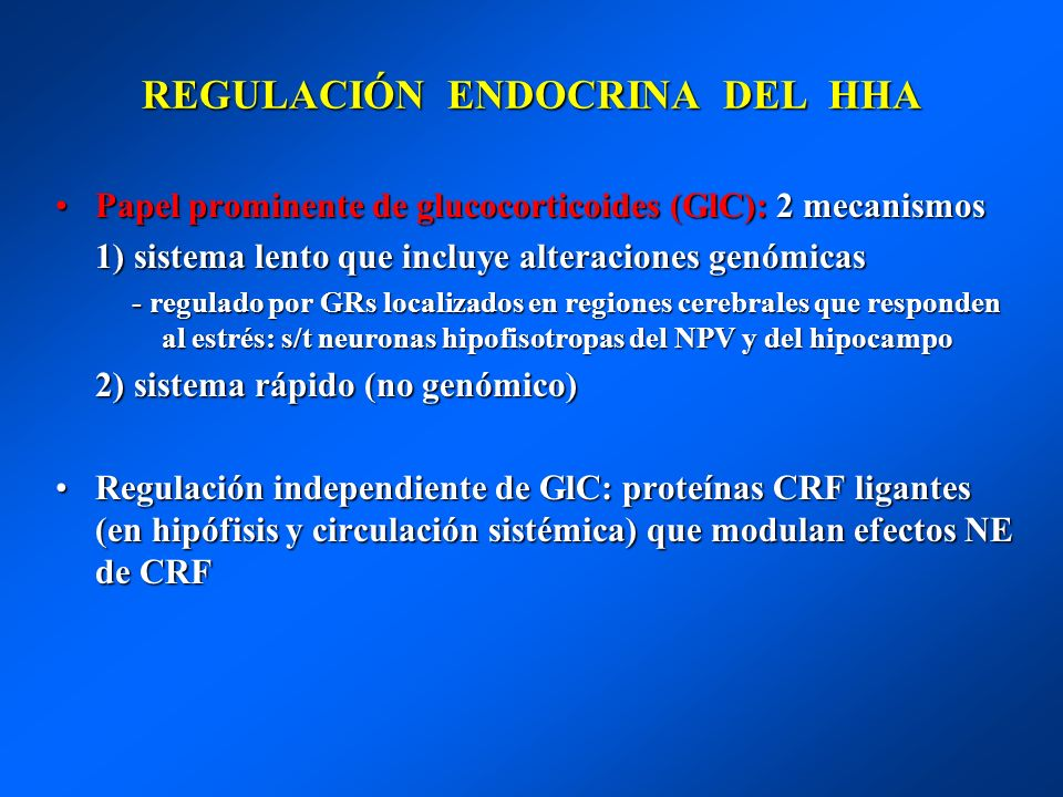 REGULACIÓN ENDOCRINA DEL HHA
