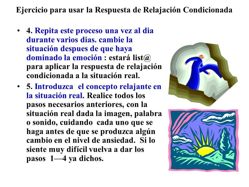 Ejercicio para usar la Respuesta de Relajación Condicionada