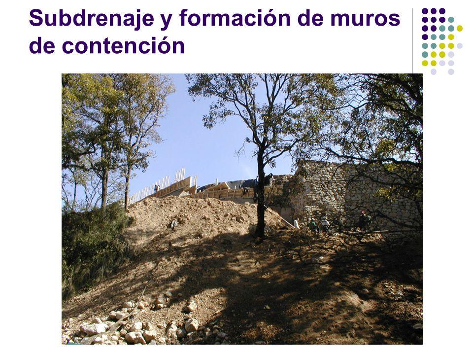 Subdrenaje y formación de muros de contención