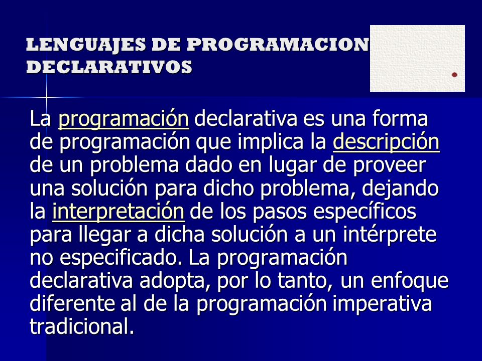 LENGUAJES DE PROGRAMACION DECLARATIVOS
