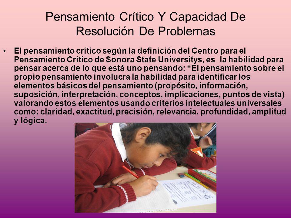 Pensamiento Crítico Y Capacidad De Resolución De Problemas