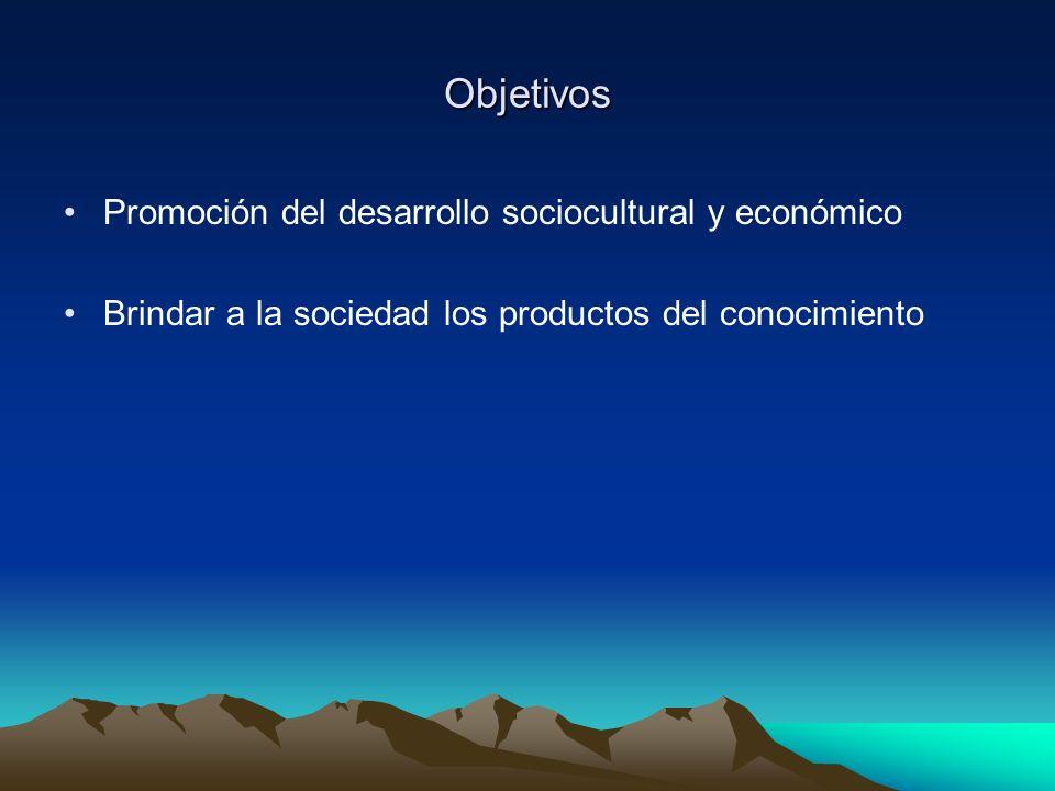 Objetivos Promoción del desarrollo sociocultural y económico