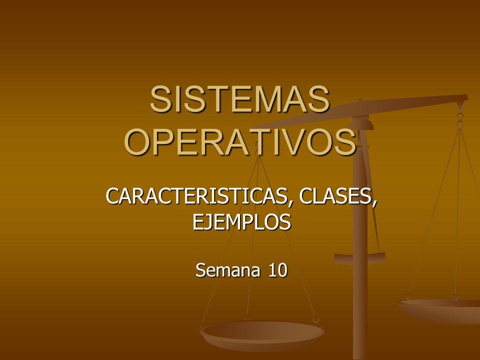 CARACTERISTICAS, CLASES, EJEMPLOS