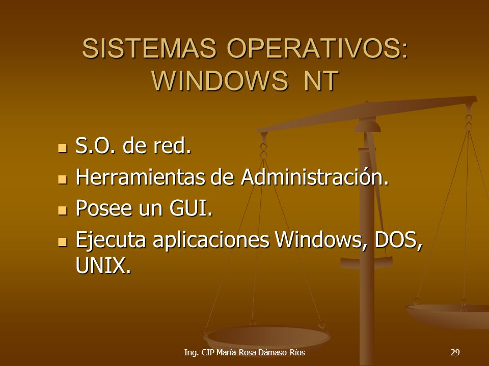 SISTEMAS OPERATIVOS: WINDOWS NT