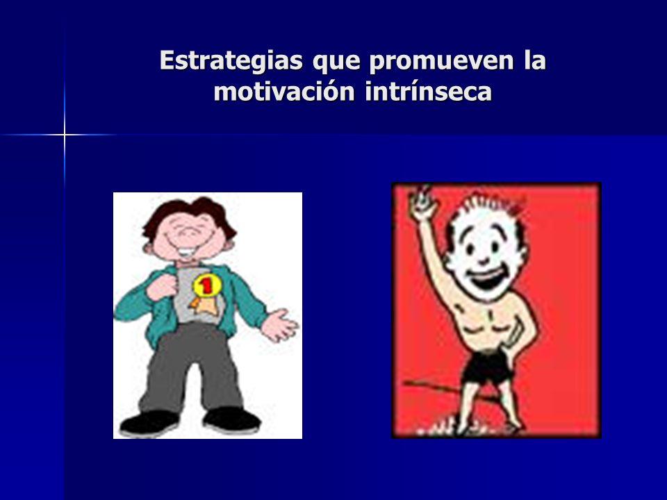 Estrategias que promueven la motivación intrínseca