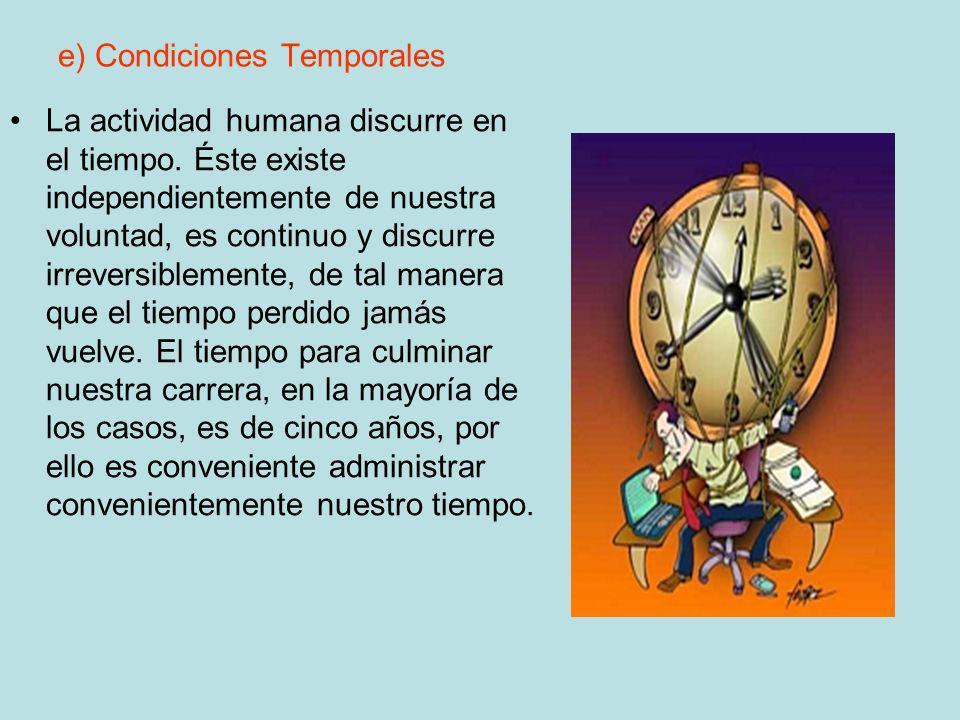 e) Condiciones Temporales