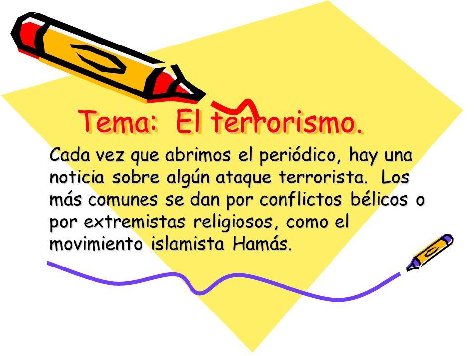 Tema: El terrorismo.