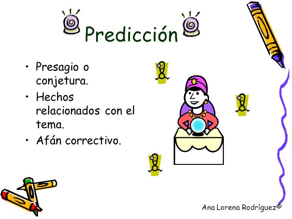 Predicción Presagio o conjetura. Hechos relacionados con el tema.