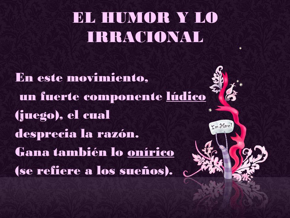 EL HUMOR Y LO IRRACIONAL