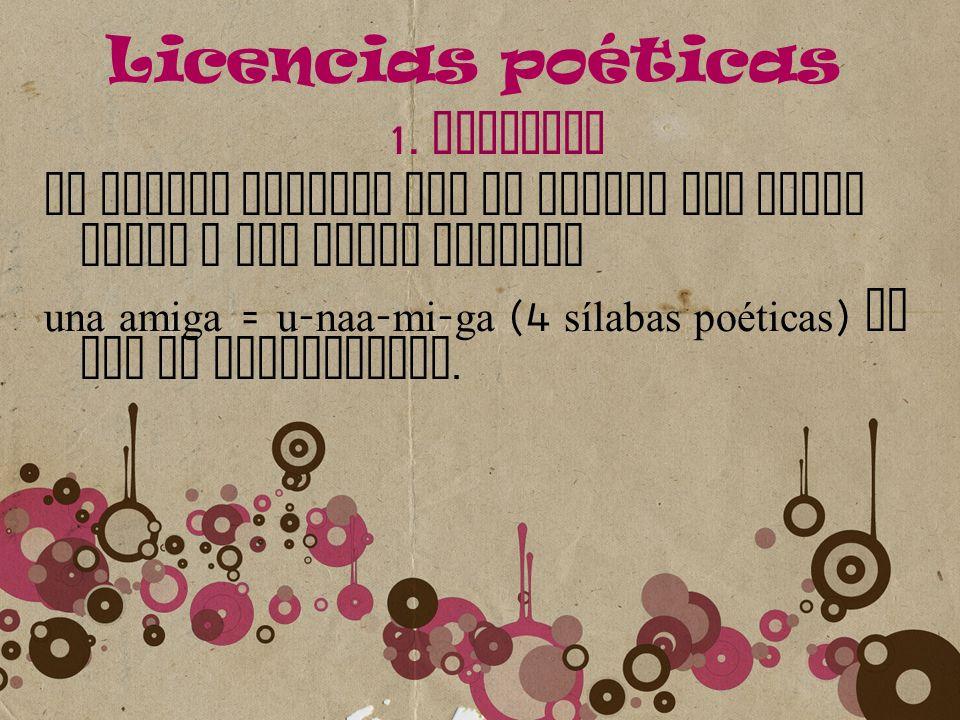 Licencias poéticas 1. SINALEFA