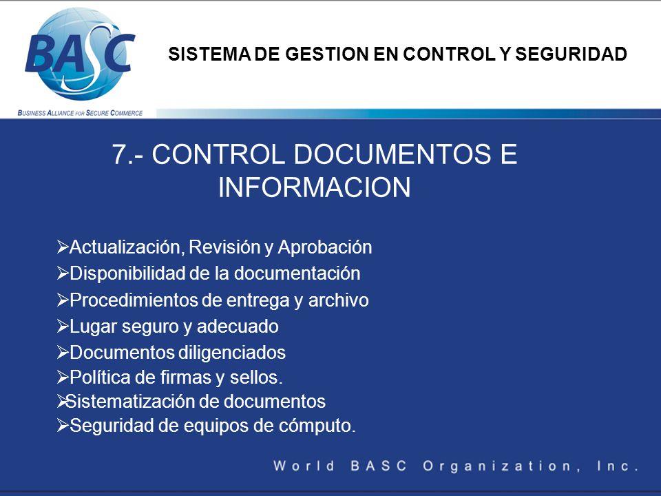 7.- CONTROL DOCUMENTOS E INFORMACION