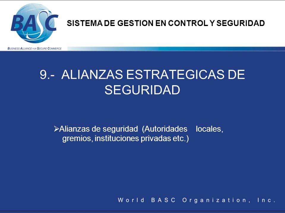 9.- ALIANZAS ESTRATEGICAS DE SEGURIDAD