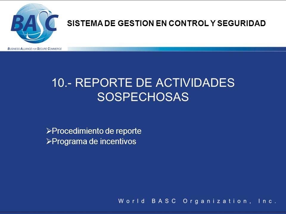 10.- REPORTE DE ACTIVIDADES SOSPECHOSAS