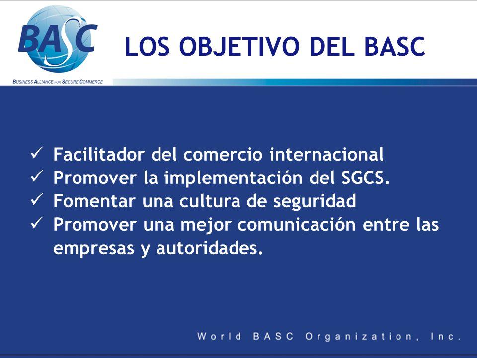 LOS OBJETIVO DEL BASC Facilitador del comercio internacional
