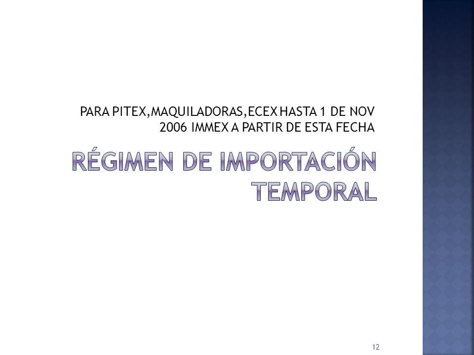 Régimen de importación temporal