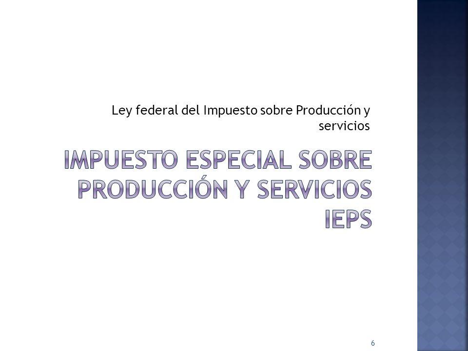 Impuesto especial sobre producción y servicios ieps
