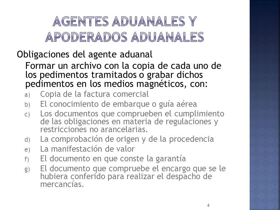 Agentes aduanales y apoderados aduanales