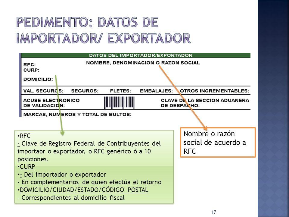 PEDIMENTO: Datos de importador/ Exportador