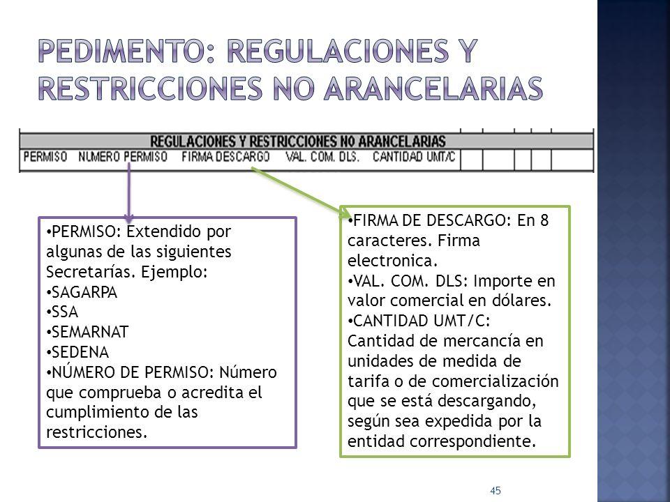 Pedimento: Regulaciones y restricciones no arancelarias