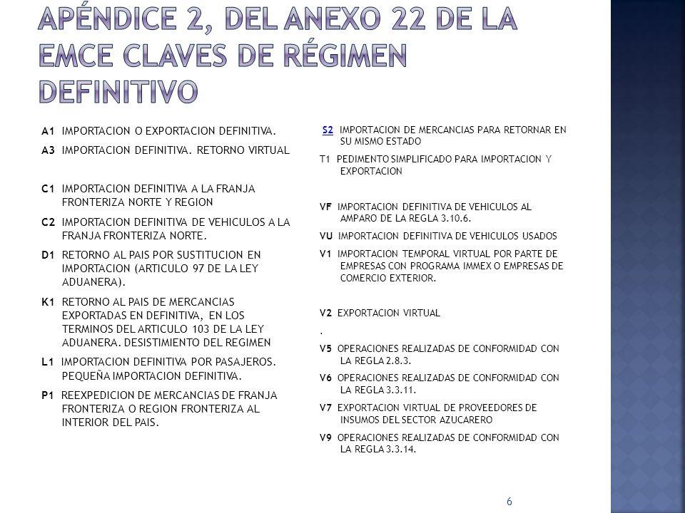Apéndice 2, del anexo 22 de la emce claves de régimen definitivo