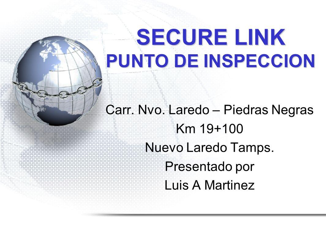 SECURE LINK PUNTO DE INSPECCION