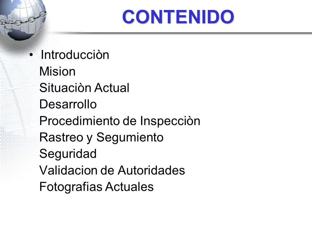 CONTENIDO Introducciòn Mision Situaciòn Actual Desarrollo