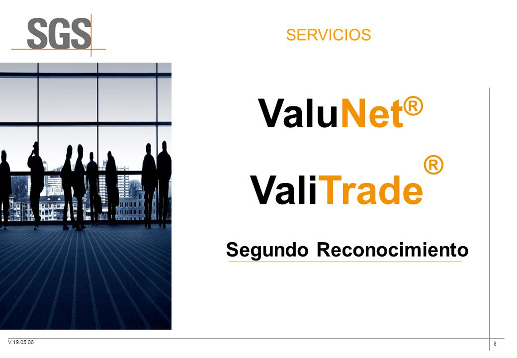 SERVICIOS ValuNet® ValiTrade® Segundo Reconocimiento V.19.05.06