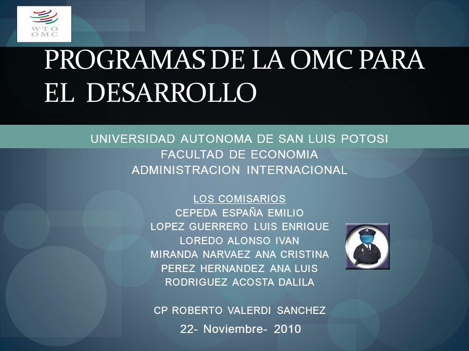 PROGRAMAS DE LA OMC PARA EL DESARROLLO