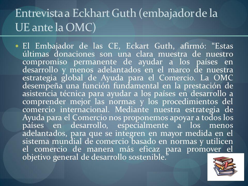 Entrevista a Eckhart Guth (embajador de la UE ante la OMC)