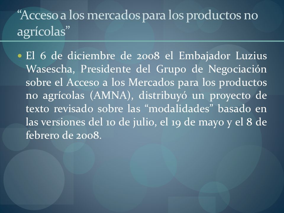 Acceso a los mercados para los productos no agrícolas