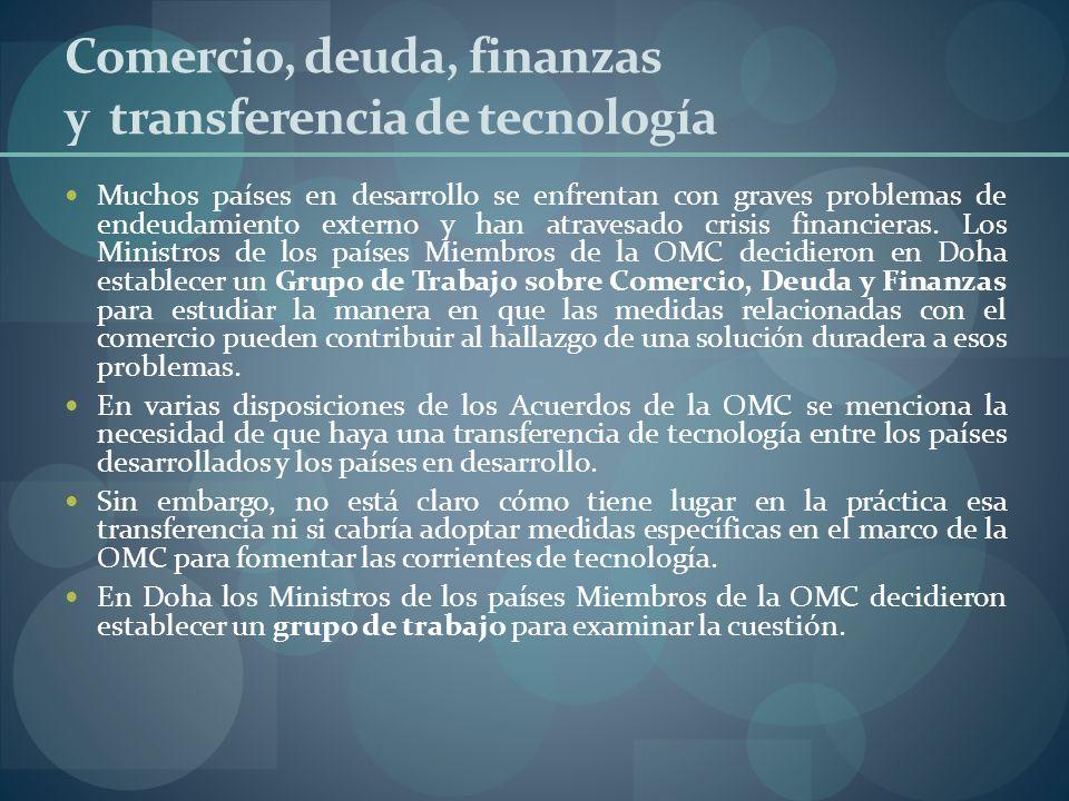 Comercio, deuda, finanzas y transferencia de tecnología