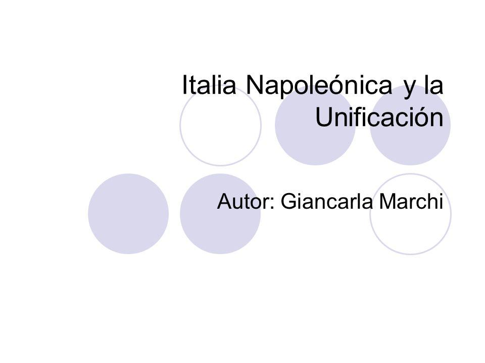 Italia Napoleónica y la Unificación