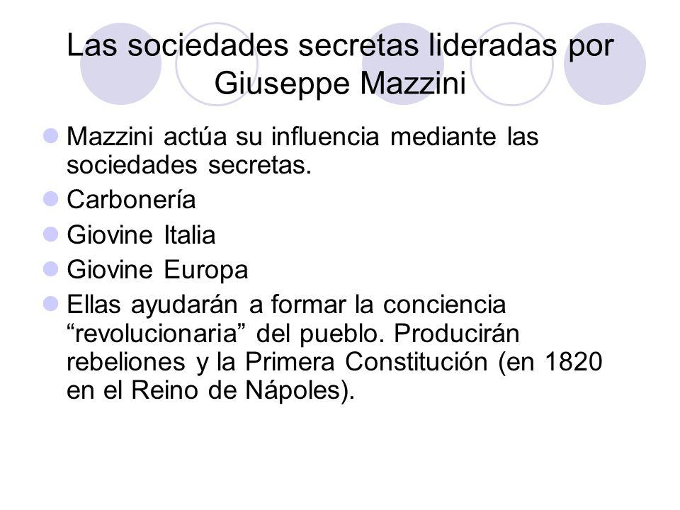 Las sociedades secretas lideradas por Giuseppe Mazzini