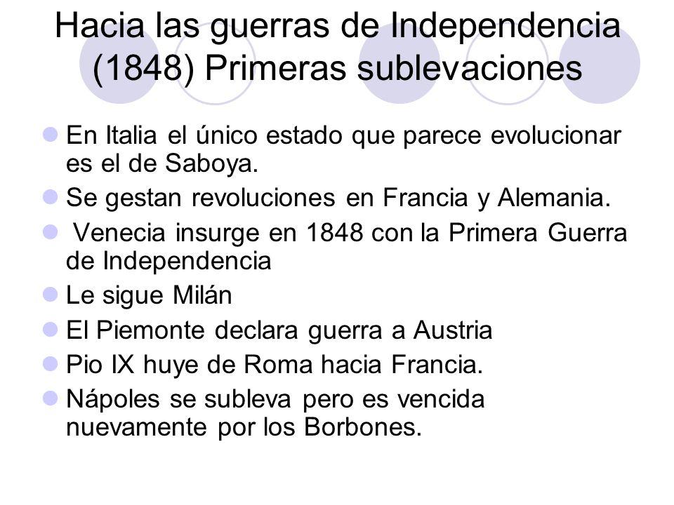 Hacia las guerras de Independencia (1848) Primeras sublevaciones