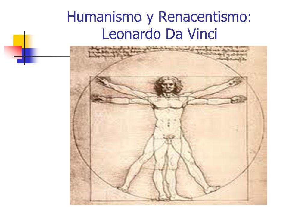 Humanismo y Renacentismo: Leonardo Da Vinci
