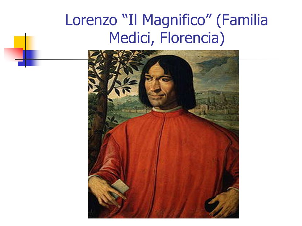 Lorenzo Il Magnifico (Familia Medici, Florencia)