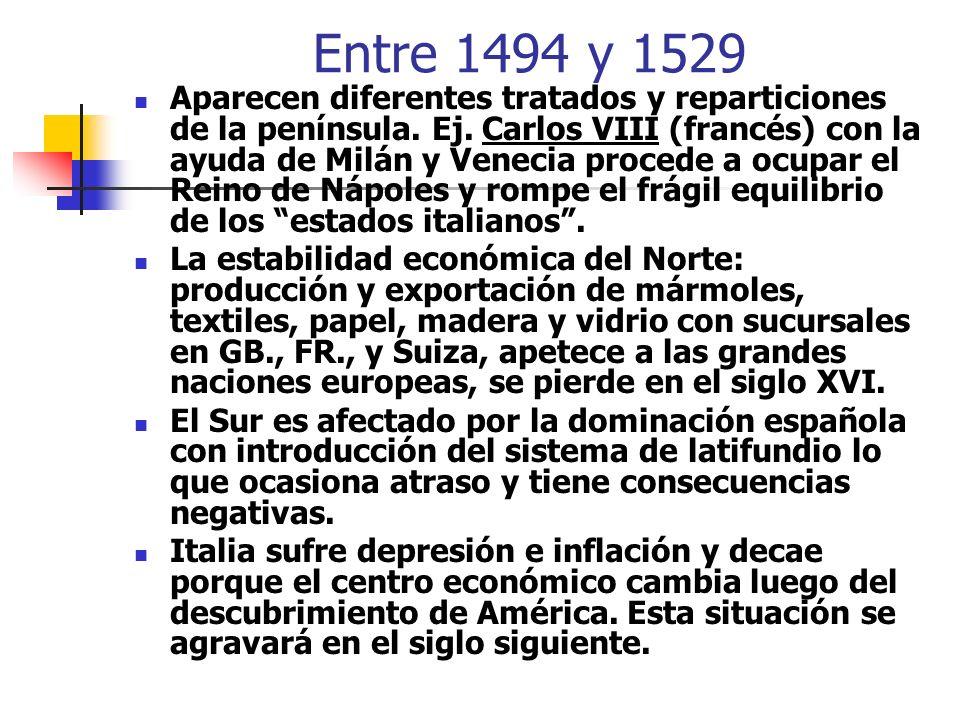 Entre 1494 y 1529