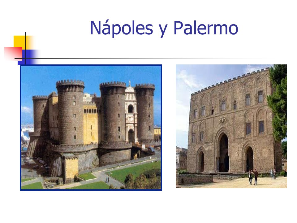 Nápoles y Palermo