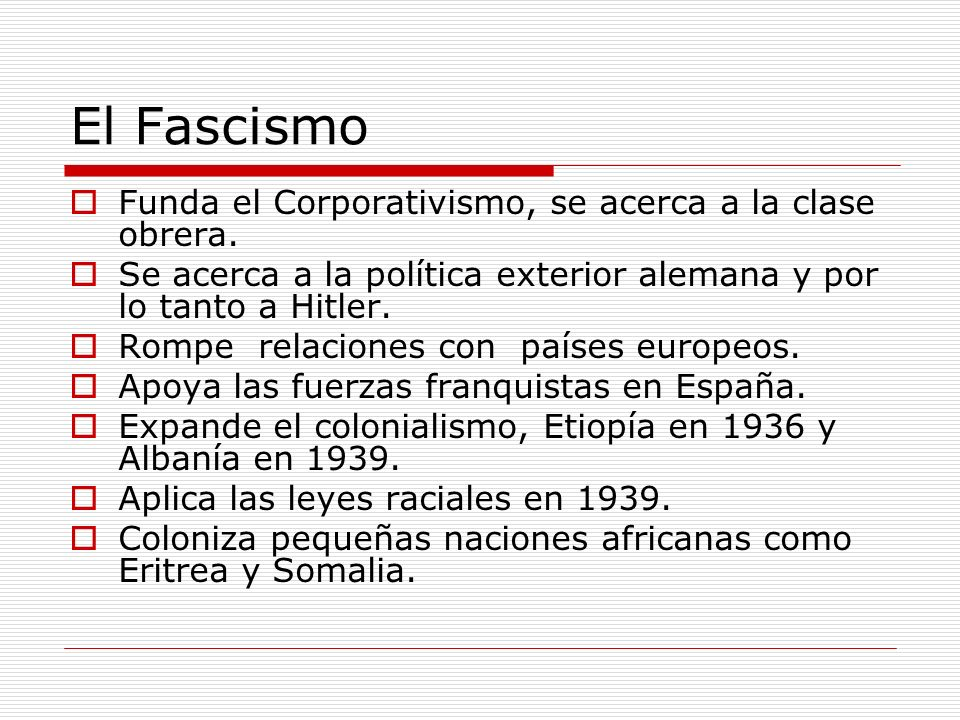 El Fascismo Funda el Corporativismo, se acerca a la clase obrera.