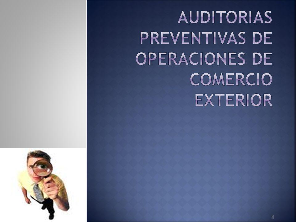 Auditorias preventivas de operaciones de comercio exterior