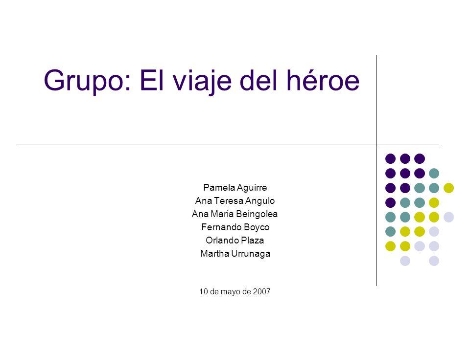 Grupo: El viaje del héroe