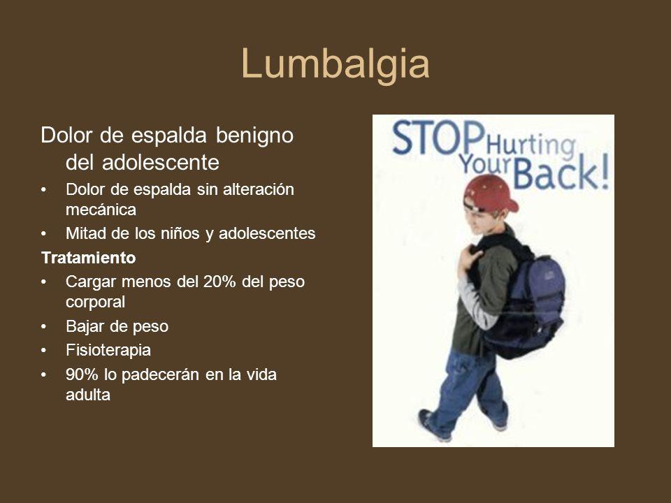 Lumbalgia Dolor de espalda benigno del adolescente