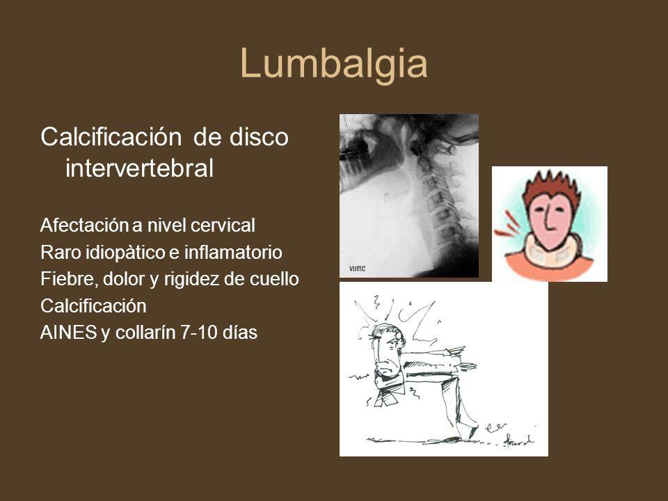 Lumbalgia Calcificación de disco intervertebral