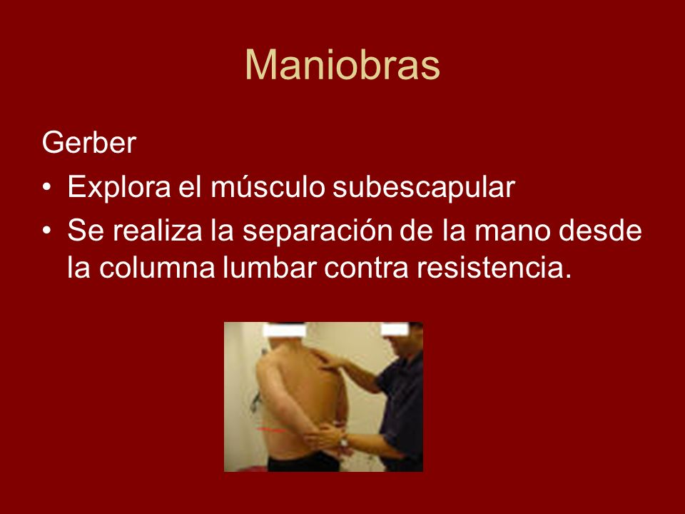 Maniobras Gerber Explora el músculo subescapular
