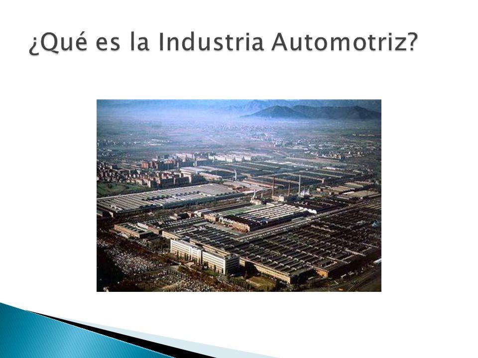 ¿Qué es la Industria Automotriz