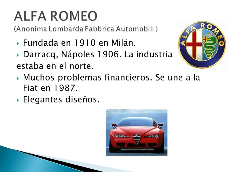ALFA ROMEO (Anonima Lombarda Fabbrica Automobili )